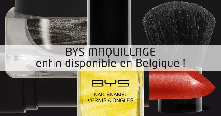 BYS Maquillage pour la Belgique !
